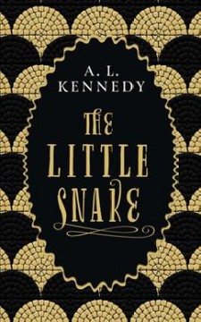 The little snake /  A.L. Kennedy.
