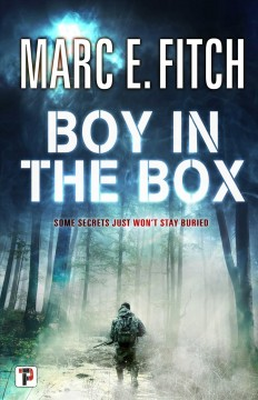 Boy in the box /  Marc E. Fitch.