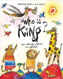 Who Is King? : Ten Magical Stories from Africa