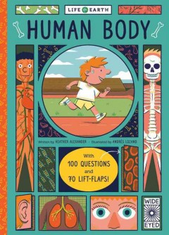 Human Body : With 100 Questions and 70 Flaps to Lift!
