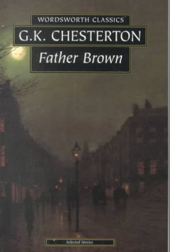 The complete Father Brown stories /  G.K. Chesterton.