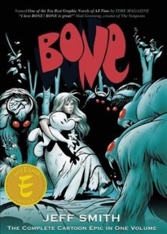 Bone : One Volume Edition (The Complete Edition)