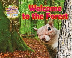 Welcome to the forest /  by Ruth Owen. - by Ruth Owen.