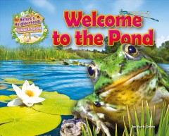 Welcome to the pond /  by Ruth Owen. - by Ruth Owen.