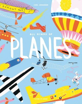 All kinds of planes /  a book by Carl Johanson.
