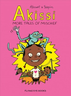 Akissi More Tales of Mischief