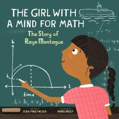 Girl With a Mind for Math : The Story of Raye Montague