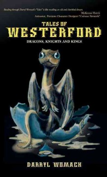 Tales of Westerford : Dragons, Knights and Kings
