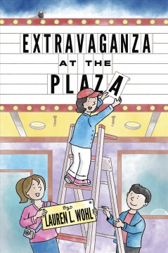 Extravaganza at the plaza /  by Lauren L. Wohl ; illustrated by Mark Tuchman. - by Lauren L. Wohl ; illustrated by Mark Tuchman.