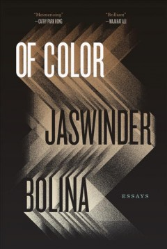 Of Color : Essays