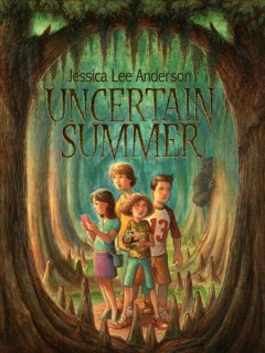 Uncertain summer /  Jessica Lee Anderson ; illustrations by Jeff Crosby.