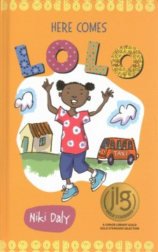 Here comes Lolo /  written and illustrated by Niki Daly.