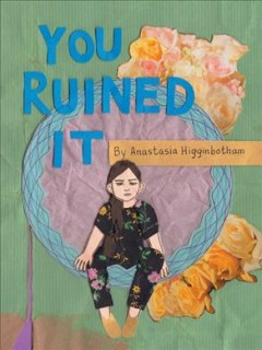 You Ruined It : A Book About Boundaries