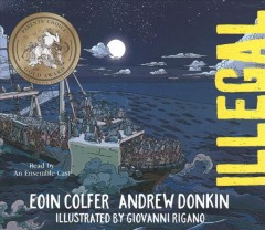 Illegal /  Eoin Colfer, Andrew Donkin ; illustrated by Giovanni Rigano. - Eoin Colfer, Andrew Donkin ; illustrated by Giovanni Rigano.