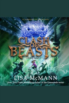 Clash of beasts /  Lisa McMann. - Lisa McMann.
