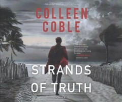 Strands of truth : a novel / Colleen Coble.