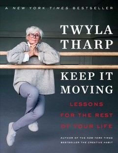 Keep It Moving : Lessons for the Rest of Your Life