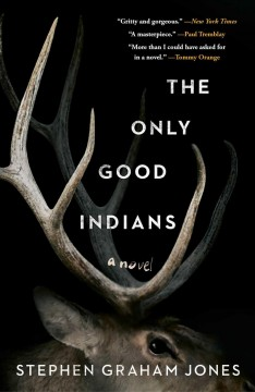 The Only Good Indians :