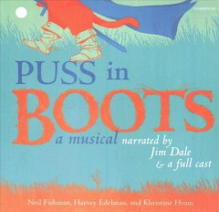 Puss in boots /  by Neil Fishman, Harvey Edelman, and Khristine Hvam ; performed Jim Dale and a full cast. - by Neil Fishman, Harvey Edelman, and Khristine Hvam ; performed Jim Dale and a full cast.