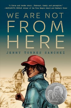 We are not from here /  Jenny Torres Sanchez. - Jenny Torres Sanchez.