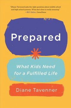 Prepared : What Kids Need for a Fulfilled Life