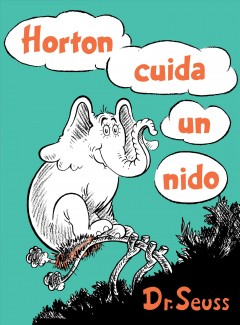 Horton cuida un nido/ Horton Hatches the Egg
