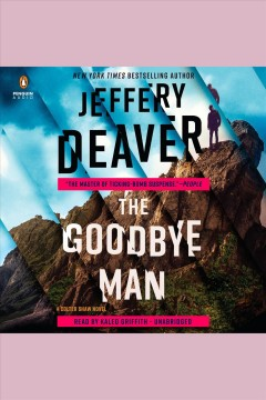 The goodbye man /  Jeffery Deaver. - Jeffery Deaver.