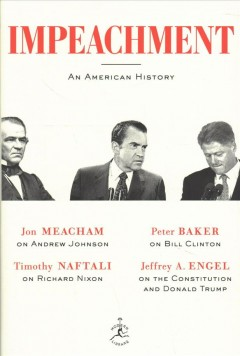 Impeachment : An American History