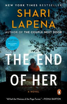 The End of Her A Novel :