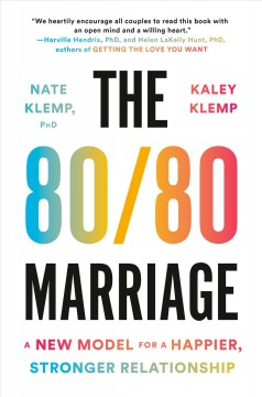 80/80 Marriage : A New Model for a Happier, Stronger Relationship