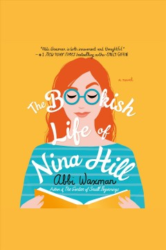 The bookish life of Nina Hill /  Abbi Waxman. - Abbi Waxman.
