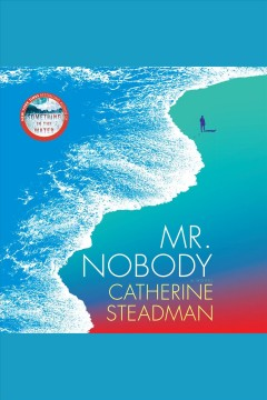 Mr. Nobody A Novel :