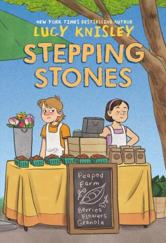 Stepping stones /  by Lucy Knisley ; colored by Whitney Cogar. - by Lucy Knisley ; colored by Whitney Cogar.