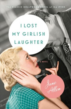 I lost my girlish laughter /  Jane Allen (Silvia Schulman and Jane Shore) ; introduction by J. E. Smyth.