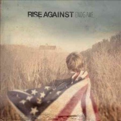 Endgame /  Rise Against. - Rise Against.