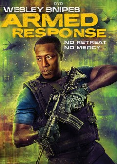 Armed response /  Saban Films, Erebus Pictures presents ; in association with Maandi Films and Voltage Pictures ; a WWE Studios production ; a John Stockwell film ; directed by John Stockwell ; written by Matt Savelloni ; produced by Michael J. Luisi, Gene Simmons, Wesley Snipes.