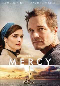 The mercy /  StudioCanal and BBC Films present ; a Blueprint Pictures production ; in association with Galatée Films ; directed by James Marsh ; screenplay by Scott Z. Burns ; produced by Graham Broadbent, Peter Czernin, Scott Z. Burns, Nicolas Mauvernay, Jacques Perrin.