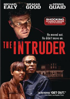 The intruder /  directed and produced by Deon Taylor.